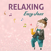 Relaxing Easy Jazz de Relaxing Instrumental Music