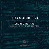 Oscuro De Mas by Lucas Aguilera