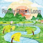 Family Sing A Long by Nursery Rhymes