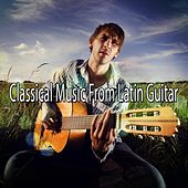 Classical Music From Latin Guitar by Instrumental