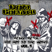 Heavy Metal Hip Hop to the World, Vol. 1 von Don Goliath