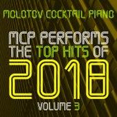 MCP Top Hits of 2018, Vol. 3 von Molotov Cocktail Piano