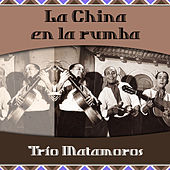 La China en la rumba de Trío Matamoros