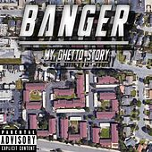 My Ghetto Story by La Banger