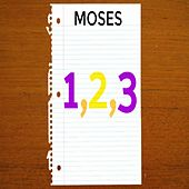 1,2,3 by Moses