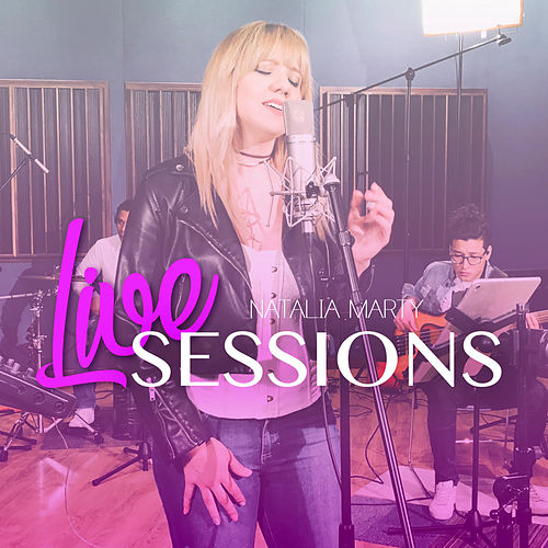 Live Sessions by Natalia Marty