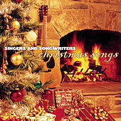 Singers And Songwriters: Christmas Songs von Various Artists