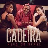 Cadeira by Nego Do Borel