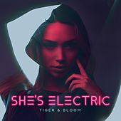 She's Electric de Tiger