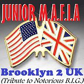 Brooklyn 2 UK: Tribute to Notorious B.I.G. by Junior M.A.F.I.A.