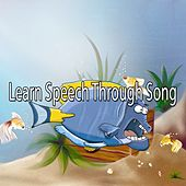 Learn Speech Through Song de Canciones Para Niños