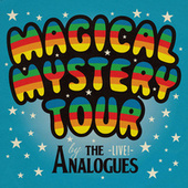 Magical Mystery Tour (Live) by The Analogues