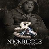 No Safety von Niick Riddle