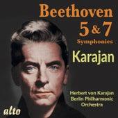 Beethoven: Symphonies Nos. 5 & 7 - Herbert von Karajan, Berliner Philharmoniker de Herbert Von Karajan
