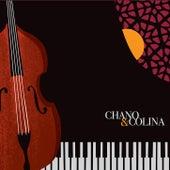 Chano & Colina by Javier Colina