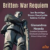 Britten: War Requiem – Gianandrea Noseda, London Symphony Orchestra by Various Artists