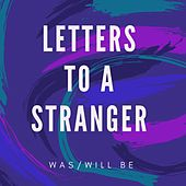 Letters to a Stranger by Was (Not Was)