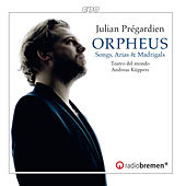 Orpheus: Songs, Arias & Madrigals from the 17th Century by Various Artists