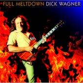 Full Meltdown by Dick Wagner