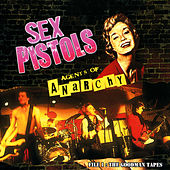 Agents Of Anarchy - File 1: The Goodman Tapes by Sex Pistols