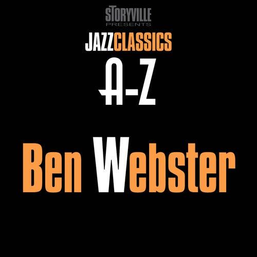 Storyville Presents The A-Z Jazz Encyclopedia-W by Ben Webster