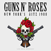 New York's Ritz 1988 (Live) de Guns N' Roses