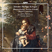 Krieger: Musicalischer Seelen-Friede by Various Artists