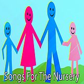 Songs For The Nursery by Songs For Children