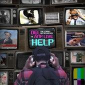 Help de Del the Funky Homosapien & Amp Live