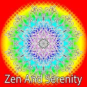Zen And Serenity van Zen Meditation and Natural White Noise and New Age Deep Massage