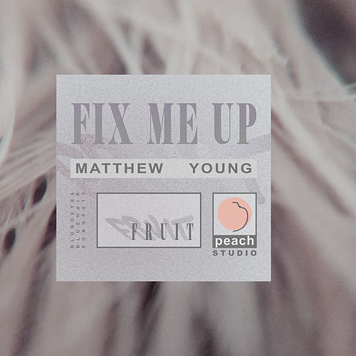 Fix Me Up von Matthew Young