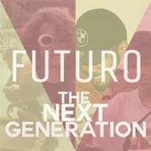 Futuro by The Next Generation (1)