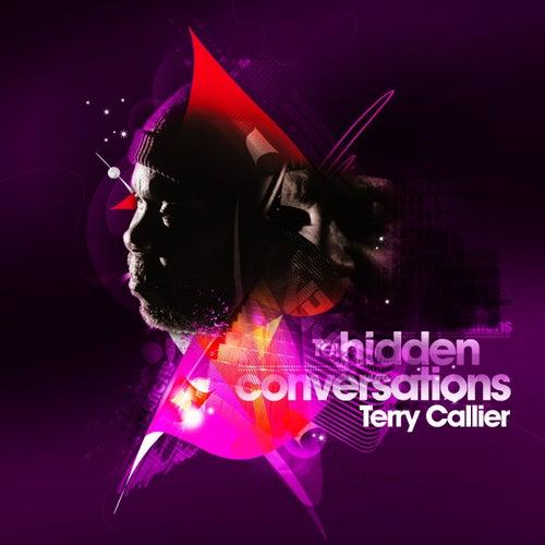 Hidden Conversations by Terry Callier