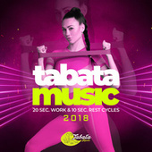 Tabata Songs 2018 (20 Sec. Work & 10 Sec. Rest Cycles) - EP von Tabata Music