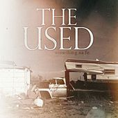 Something Safe [Demo] de The Used