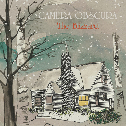The Blizzard by Camera Obscura