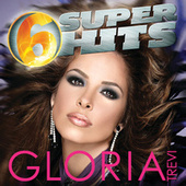 6 Super Hits by Gloria Trevi