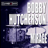 Mirage by Bobby Hutcherson