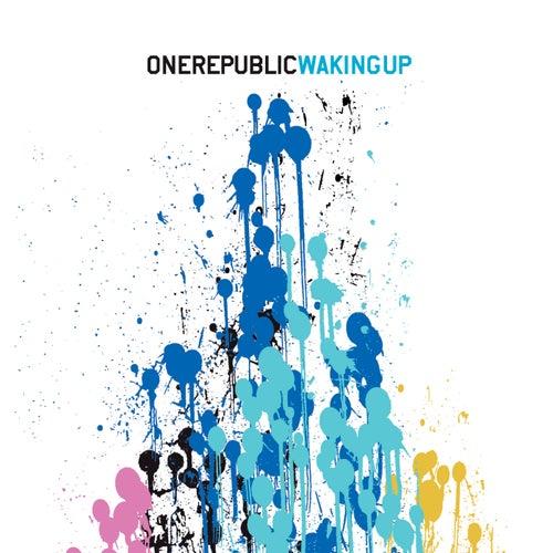 Waking Up by OneRepublic