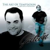 The Art Of Temptation/el Arte De La Tentacion by Gedeon