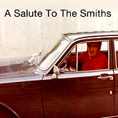 A Salute To The Smiths by Various Artists