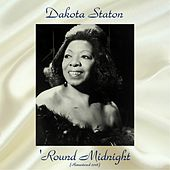 'Round Midnight (Remastered 2018) by Dakota Staton