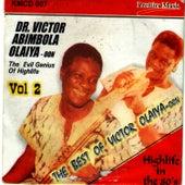 The Evil Genius Of Highlife Vol. 2 by Dr. Victor Olaiya