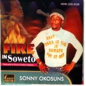 Fire In Soweto by Sonny Okosuns