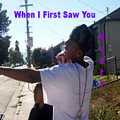 When I First Saw You de Money (Hip-Hop)