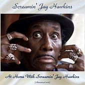 At Home With Screamin' Jay Hawkins (Remastered 2018) de Screamin' Jay Hawkins