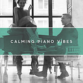 Calming Piano Vibes de Relaxing Instrumental Music