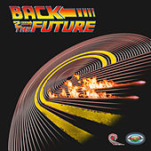 Back 2 The Future by Various Artists