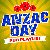 Anzac Day Pub Playlist de Various Artists
