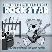 John Mayer:  Lullaby Versions of John Mayer by Twinkle Twinkle Little Rock Star